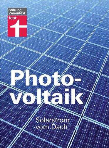 Photovoltaik: Solarstrom vom Dach
